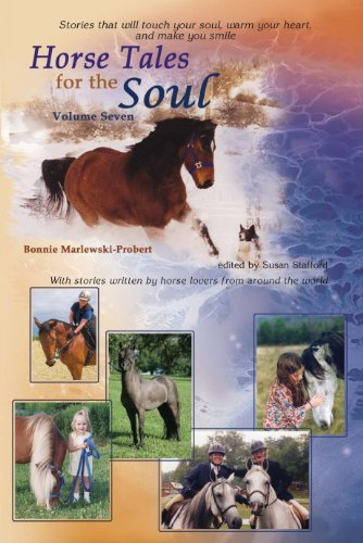 Book: Horse Tales for the Soul - Volume 7 by Bonnie Marlewski-Probert