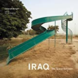 Iraq: The Space Between