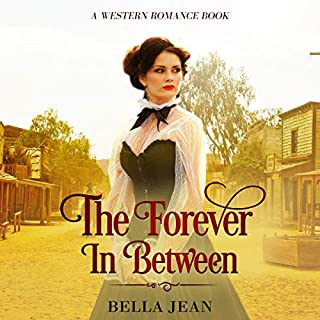 The Forever in Between: A Historical Western Romance Book cover art