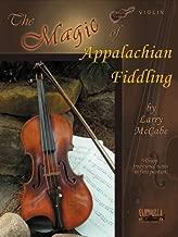The Magic of Appalachian Fiddling * Violin