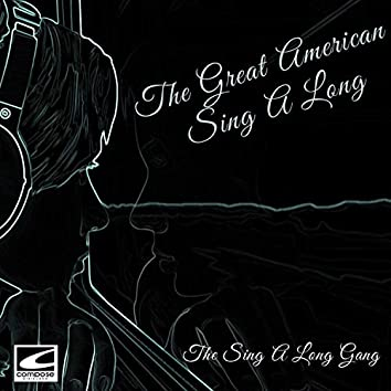 The Great American Sing A Long