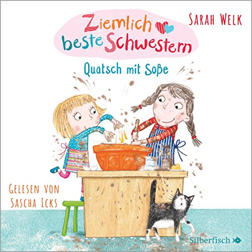 Quatsch mit Soße     Ziemlich beste Schwestern 1              By:                                                                                                                                 Sarah Welk                               Narrated by:                                                                                                                                 Sascha Icks                      Length: 1 hr and 7 mins     1 rating     Overall 5.0