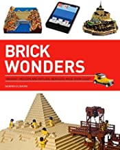 Brick Wonders: Ancient, Modern, and Natural Wonders Made from LEGO (Brick...LEGO Series)
