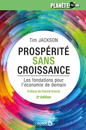 Prospérité sans croissance: Les fondations pour l'économie de demain (2017)