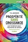 Prospérité sans croissance : Les fondations pour l'économie de demain par Jackson