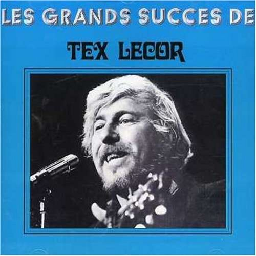 Grands Succes by Lecor, Tex (2007-01-08)