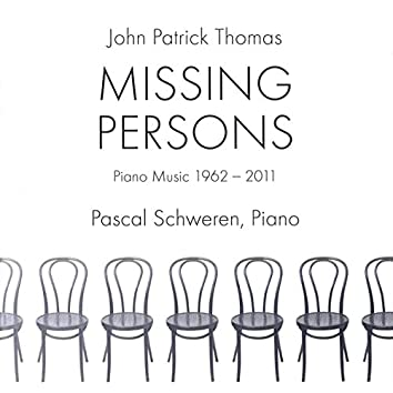 Thomas: Missing Persons (Piano Music 1962-2011)