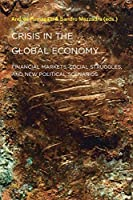 Crisis in the Global Economy: Financial Markets, Social Struggles, and New Political Scenarios (Semiotext(e) / Active Agents)