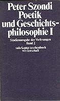 Poetik und Geschichtsphilosophie 1