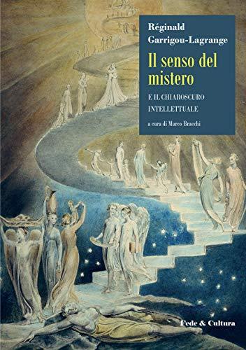 Il senso del mistero: e il chiaroscuro intellettuale (Italian Edition)