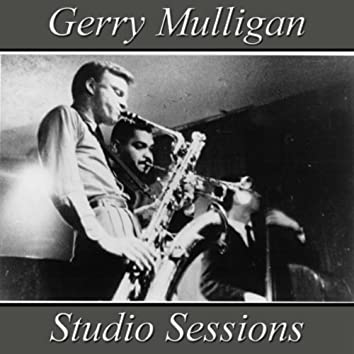 Gerry Mulligan Studio Sessions