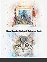 Easy Doodle Abstract Colouring Book: 31 Original Hand-Drawn Abstract Designs