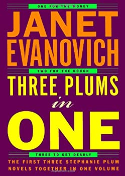 Hardcover Three Plums in One : One for the Money, Two for the Dough, Three to Get Deadly Book