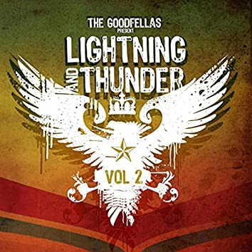 The Goodfellas Present Lightning and Thunder Vol. 2