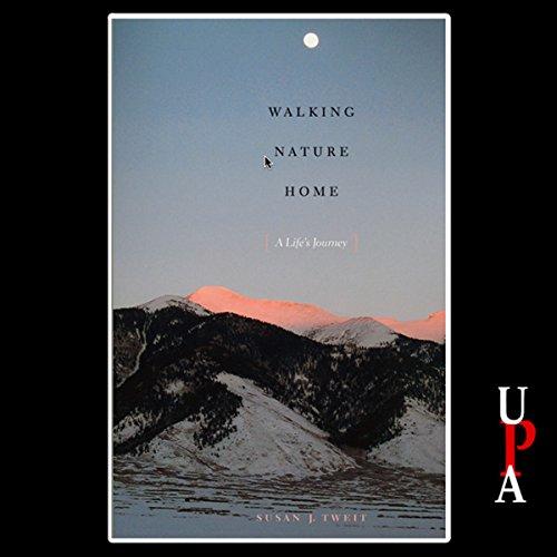 Walking Nature Home Audiobook By Susan J. Tweit cover art