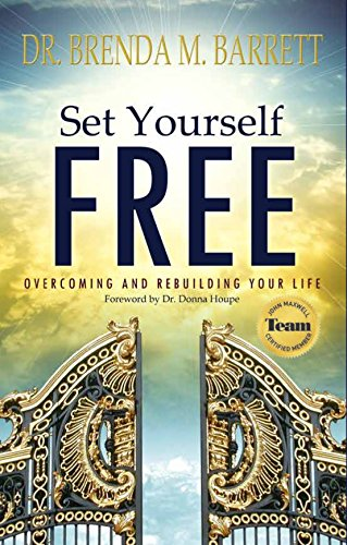 Set Yourself Free: Overcoming and Rebuilding Your Life (English Edition)