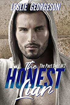 The Honest Liar (romantic suspense) (The Pact Book 2) by [Leslie Georgeson]