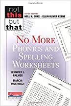 No More Phonics and Spelling Worksheets (Not This but That)