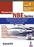 Mastering NBE Series (Non Clinical Subjects) - Vol. 1 (PGMEE)