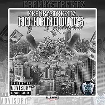 No Handout (feat. Franky Streetz)
