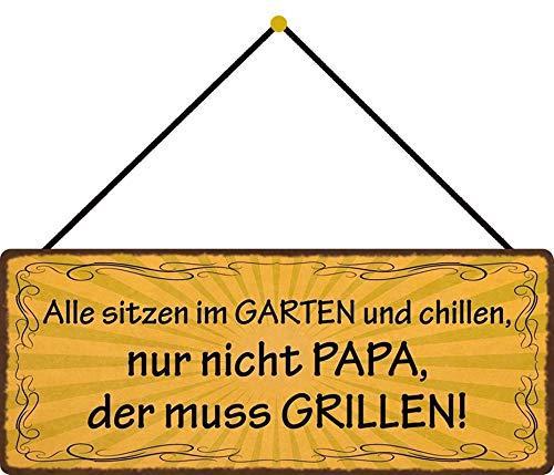 Blechschild 27x10cm gewölbt mit Kordel Im Garten chillen Papa muss Grillen Grill Deko Geschenk Schild