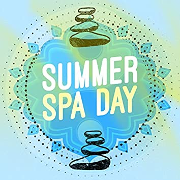 Summer Spa Day