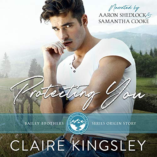 Protecting You Audiobook By Claire Kingsley cover art
