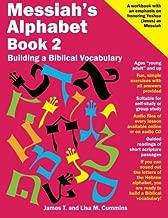 Messiah's Alphabet Book 2: Building a Biblical Vocabulary (Volume 2)