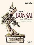 L'arte del bonsai (Enciclopedia pratica)