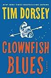 Clownfish Blues: A Novel (Serge Storms)