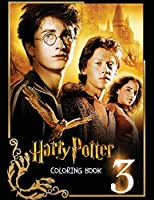 Harry Potter Coloring Book 3: With the coloring pages of Harry Potter you can immerse yourself in the world of magic, of witchcraft and unusual adventures