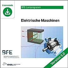 Elektrische Maschinen: Version 5 (BFE-Lernprogramm)