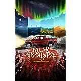 Polar Apocalypse (English Edition)