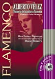 MEMORIA DE LA GUITARRA FLAMENCA (Libro de Partituras + CD) / Flamenco Guitar Memories (Score Book + CD) (FLAMENCO: Serie Didáctica / Instructional Series)