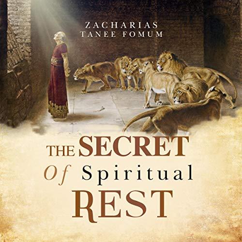 The Secret of Spiritual Rest audiobook cover art
