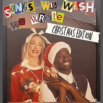 Songs We Wish We Wrote, Christmas Edition