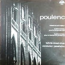 Francis Poulenc , Kühn Mixed Choir , Pavel Kühn , - Messe En Sol Majeur, Quatre Motets Pour Le Temps De Noël, Quatre Motets Pour Un Temps De Pénitence - Supraphon - 1 12 1113