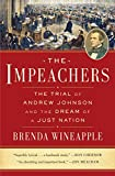 Image of The Impeachers: The Trial of Andrew Johnson and the Dream of a Just Nation