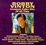 Songtexte von Bobby Vinton - Greatest Polka Hits of All Time