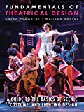 Image of Fundamentals of Theatrical Design: A Guide to the Basics of Scenic, Costume, and Lighting Design