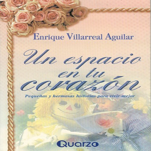Un espacio en tu corazon [A Space in Your Heart] audiobook cover art