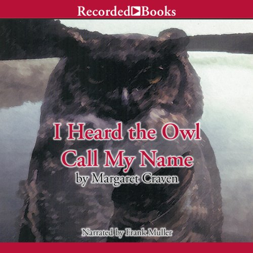 I Heard the Owl Call My Name audiobook cover art
