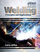 Bundle: Welding: Principles and Applications, 8th + MindTap Welding, 4 terms (24 months) Printed Access Card