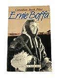 Ernie Boffa, Canadian Bush Pilot