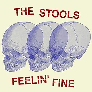 Feelin' fine