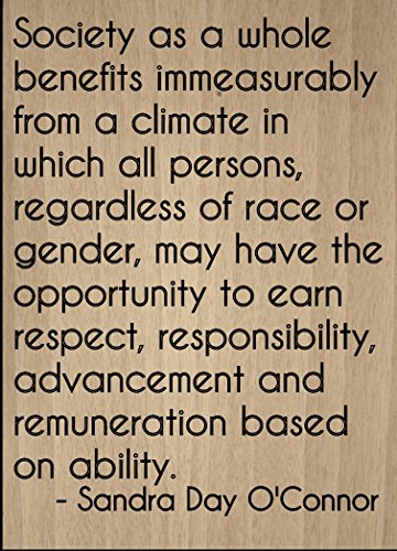 Mundus Souvenirs Society as a Whole Benefits immeasurably. Quote by Sandra Day O'Connor, Laser Engraved on Wooden Plaque - Size: 8'x10'
