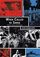 When Called to Serve: A Family's Struggle over Vietnam