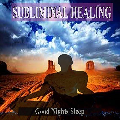 Subliminal Healing Music