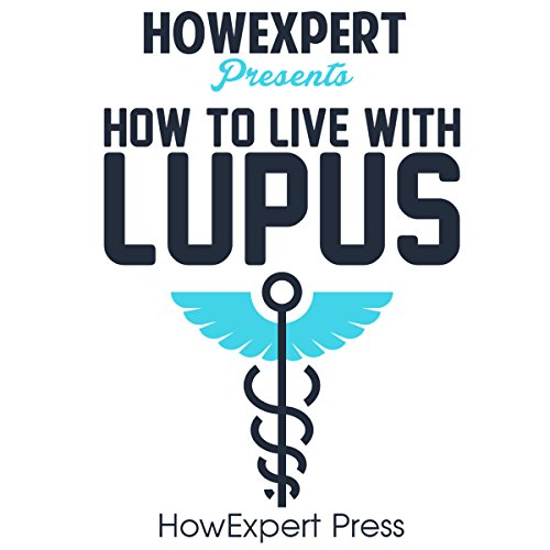 How to Live with Lupus audiobook cover art