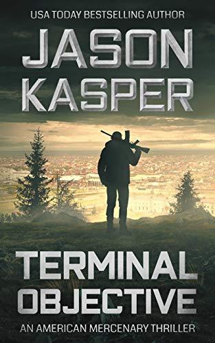 Terminal Objective: A David Rivers Thriller (American Mercenary)